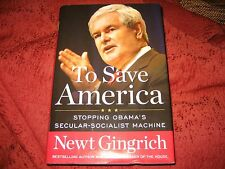 To Save America Stopping Obama's Secular-Socialist Machine Newt Gingrich SIGNED