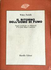 WALTER PEDULLÀ IL RITORNO DELL'UOMO DI FUMO VIAGGIO PARADOSSALE CON PALAZZESCHI