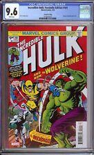 Incredible Hulk #181 Facsimile Edition CGC 9.6 NM+ 2ND PRINT *1ST WOLVERINE*
