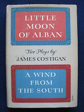 LITTLE MOON OF ALBAN - SIGNED by JAMES COSTIGAN to CHARLTON HESTON - 1st Edition