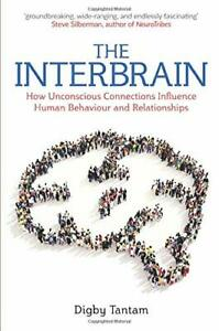 The Interbrain: How Unconscious Connections Inf. Tantam.#