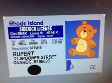 fun Rupert aka STEWIE Griffin teddy bear fake ID i.d. card Drivers License