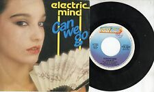 ELECTRIC MIND disco  45 giri MADE in ITALY 1983 Can we go + Zwei  DANCE