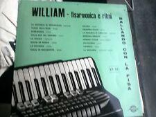 """LP 12"""" WILLIAM BALLANDO CON LA FISA FISARMONICA E RITMI EX++"""
