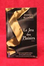 Le jeu des plaisirs - Indigo Bloome - Livre - Occasion