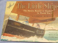 The Little Ships by Louis Borden France 1940 Hardcover 1997 ISBN:0689853963