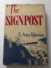 The Signpost by E. Arnot Robertson 1944 Hardcover w DJ 1st Edition