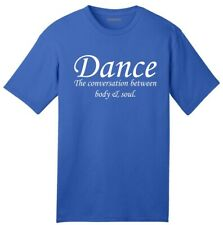 Usa Made Dance The Conversation Between Body and Soul American T-Shirt Dancer