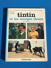 BD ALBUM TINTIN ET LES ORANGES BLEUES . TINTIN AU CINEMA . EO 1965 . Rare