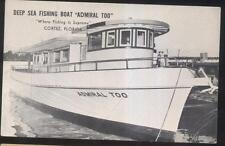 Postcard Cortez Florida/Fl Deep Sea Fishing Boat Admiral Too view 1960's?