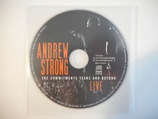 ANDREW STRONG : THE COMMITMENTS YEARS AND BEYOND LIVE [CD ACETATE PORT GRATUIT]