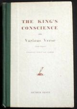 The King's Conscience and Various Verse Arthur Penny Hbk. SIGNED Revised edition