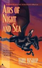 Airs Of Night And Sea by Toby Bishop PB new