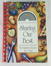 Vintage Cookbook Sharing Our Best Hamilton House Waco Texas Recipes Spiral
