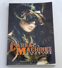 Carnal Machines by D.l. King Paperback Book 9781573446549 Steampunk Erotica