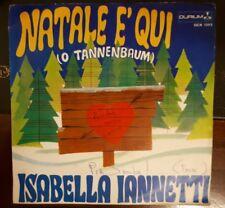 """Rarissimo disco 45 giri 7"""" di Isabella Iannetti Natale è qui ( o tannenbaum ) NM"""