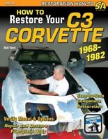 How to Restore Your C3 Corvette : 1968-1982, Paperback by Thurn, Walt, Like N...