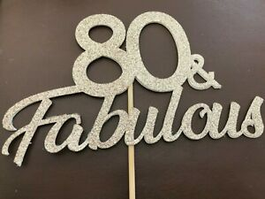 Cake pick 80 and Fabulous card/glitter card ready to use cake topper, 50, 60, 70