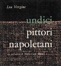 UNDICI PITTORI NAPOLETANI DI OGGI (NOTTE, CIARDO, BRANCACCIO, SPINOSA, RUSSO, ..