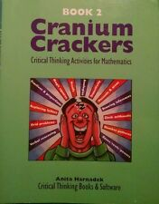 Cranium Crackers Book 2 Critical Thinking Activities for Math by Anita Harnadek