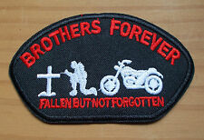 "Biker patch écusson - ""Brothers Forever-pièges But Not Forgotten"""