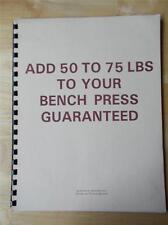 ADD 50-75 POUNDS TO YOUR BENCH PRESS powerlifting strongman booklet KENNETH LAIN