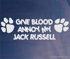 Donar sangre molestar a mis Jack Russell Funny car/van/window / home/house Perro Con Adhesivo