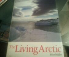 Living Arctic Hardcover – 1981 by Fritz Muller Big Book Photos