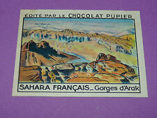 CHROMO SAHARA FRANÇAIS N°49 GORGES D'ARAK CHOCOLAT PUPIER AFRIQUE 1938-1950
