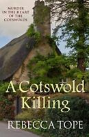 A Cotswold Killing (Cotswold Mystery Series)-Rebecca Tope