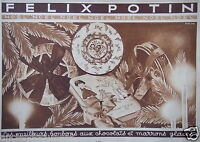 PUBLICITÉ DE PRESSE 1931 FELIX POTIN BONBONS AUX CHOCOLATS ET MARRONS GLACÉS