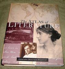 THE ATLAS OF LITERATURE  by Malcolm Bradbury ~ 1998 Large HC/DJ 1st Ed 1st Print