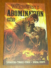 WICKED WEST II VOL 2 ABOMINATION & OTHER TALES IMAGE LIVINGSTON GN 9781582406619