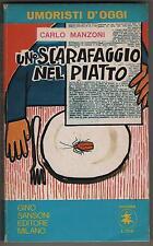 carlo manzoni UNO SCARAFAGGIO NEL PIATTO sansoni 1971 DOSSIER 7 umoristi d'oggi