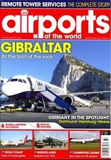 Airports of the World Magazine September/October 2017 Issue 73 Gibraltar