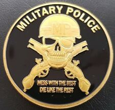 MILITARY POLICE MP Mess With The Best Die Like The Rest Challenge Coin FREE COIN