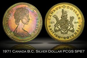 1971 Canada British Columbia Silver Dollar PCGS SP67 Attractive Colorful Toning