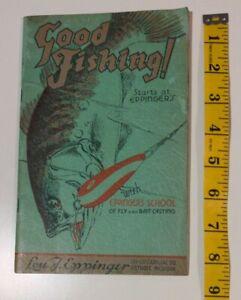 VINTAGE 1930's GOOD FISHING CATALOG BY LOU J. EPPINGER DETROIT, MICHIGAN