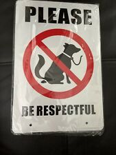 Please Be Respectful White Metal Dog Poop Sign With Metal Stakes 8x12""