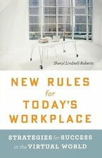 New Rules for Today's Workplace: Strategies for Success in the Virtual World by