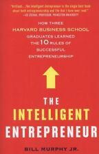 The Intelligent Entrepreneur by Murphy, Bill