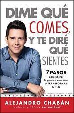 Atria Espanol: Dime Qué Comes y Te Diré Qué Sientes : Los 7 Pasos para...
