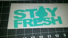 Stay Fresh MINT vinyl decal JDM Drift Racing kdm sticker euro
