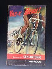 Vas y Béru San Antonio  Fleuve noir N° 385  1965 BON ETAT