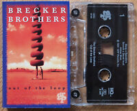 BRECKER BROTHERS - OUT OF THE LOOP (GRP GRC9784) 1994 USA CASSETTE TAPE EX COND