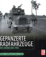 Gepanzerte Radfahrzeuge des Heeres bis 1945 (Spielberger/Doyle)