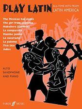 Play Latin Alto Saxophone and Piano Alto Saxophone Piano Faber Edition Pl