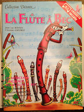 La flûte à bec / JL Bonnet / C Loigerot / Coll detente / 12 morceaux / 1er cyce