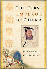 The First Emperor of China, By Jonathan Clements,in Used but Acceptable conditio