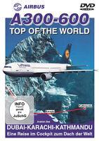 """Airbus A300-600 - """"Ein Cockpitflug zum Dach der Welt"""" - Kathmandu / Nepal"""